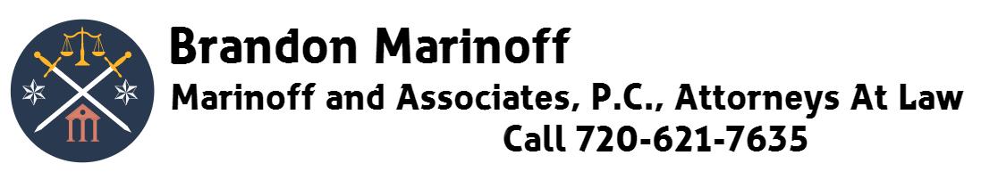 Brandon Marinoff - Marinoff and Associates PC Attorneys at Law CO
